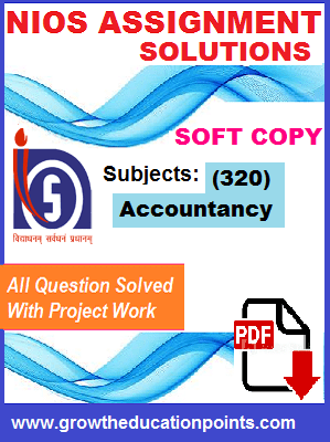 Nios Accountancy-320 Solved Assignment